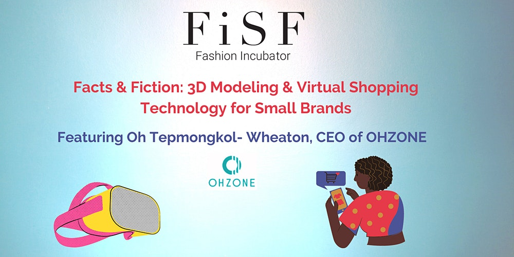 Hear me demystify 3D fashion – Facts vs Fiction and support non-profit Fashion Incubator SF and also get a good laugh.